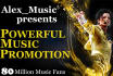 do POWERFUL Music Promotion over 80 million fans