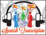 transcribe 10 min of Spanish audio or video