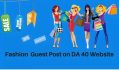 do fashion guest post on DA 40 website