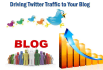 send 900 or more twitter TRAFFIC daily for 15 days