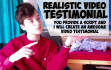 record a very realistic youthful video testimonial