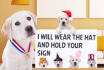 dog hold your sign text message design