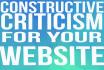 give your website constructive criticism