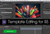 edit any After Effects Templates