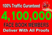 do a Tremendous Social Promotion for 4,100,000  Members
