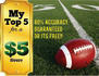 give you my top 5 winning profootball picks