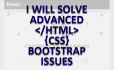 solve your advanced html css and bootstrap issues