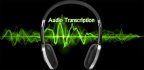 do TRANSCRIPTION and editing perfectly