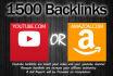make 1500 Backlinks For Amazon or YouTube Video