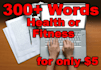 write 300 or more words on health or fitness
