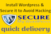 install Wordpress and secure it to avoid hacking