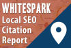 run a Whitespark Local Citation Report For Local SEO in 24hr