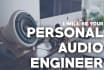 be Your Personal Audio Engineer
