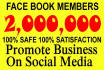 promote your  business 2,000,000 peoples on social media