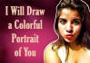 draw a colorful portrait of you