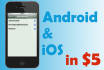 make Android app for you with iPhone app free