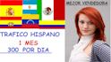 drive 500 hispanic visitors by day during 1 week 3500 visitors