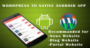 do wordpress to full native android app