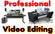 perform PROFESSIONAL Quality video editing for you