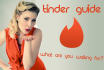 give you everything you need to build a seductive tinder profile