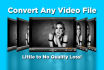convert any video file into any format