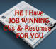 write Job winning CV, Resume and a Cover Letter