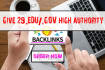 give you 29 Edu or Gov high authority Dofollow backlinks
