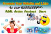 promote Your Website or Link to OVER 5,000,000 People on Facebook for 2days