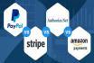 integrate stripe, paypal, amazon, authorize do net etc