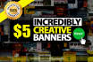 design incredibly Creative BANNER, Free Consult