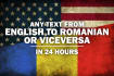 translate any text from English to Romanian or viceversa