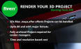 professionally Render your 3D project FAST