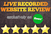 record my screen testing and reviewing your website