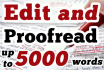 proofread and edit your materials