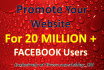 promote Your Business or Website to 20 Million FACEBOOK Users
