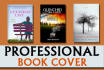 design an OUTSTANDING book cover for kindle and createspace