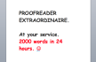 proofread 2,000 words in 24 hours or less