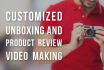 make product unboxing or review video
