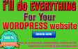 do everything for Your WORDPRESS site