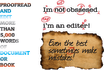 proofread and EDIT your work Professionally