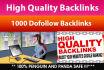 build 1000 Quality dofollow backlinks for seo ranking