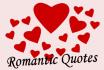 write ten romantic quotes