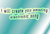 create an electronic song