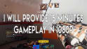 record 15 minutes Gameplay in 1080P
