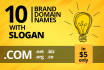 suggest 10 Best Brand DOMAIN Names With Slogan