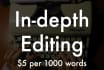 do in depth editing and proofreading