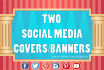 design 2 Awesome and eye catching Social media covers