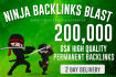 do 200,000 High Quality ,GSA ,Backlinks