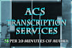 provide quick and accurate transcriptions