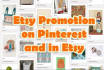 promote your Etsy shop in Etsy and Pinterest